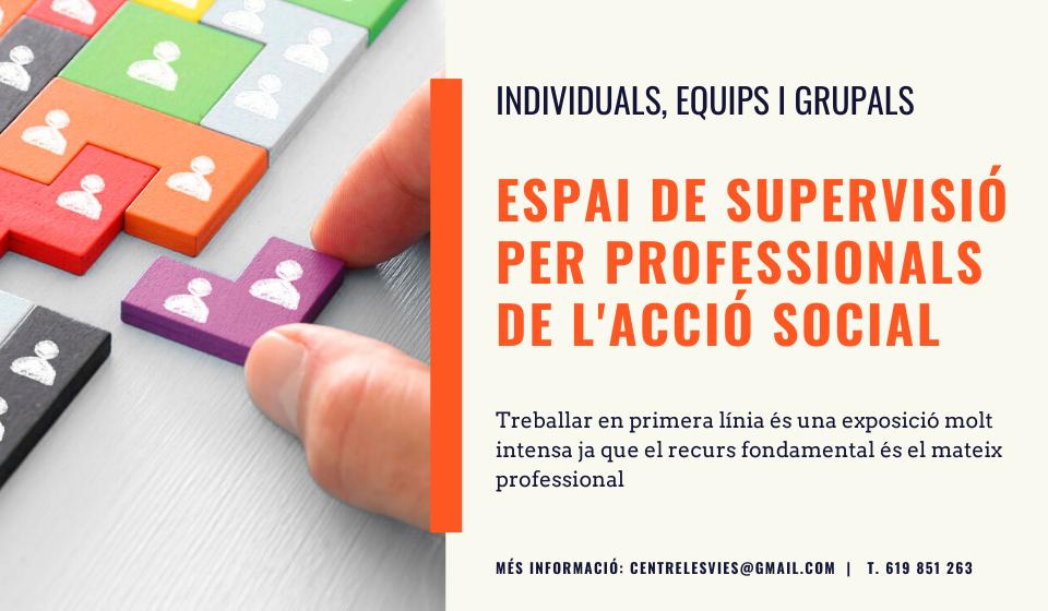 Espai de supervisió per a professionals de l'acció social - centre les vies - Girona