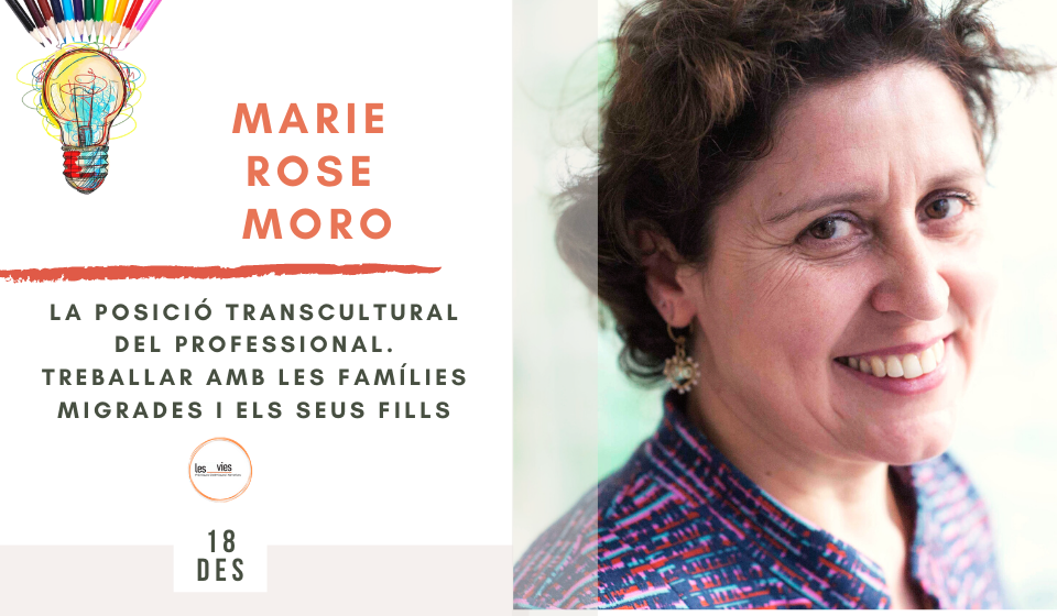 Marie Rose Moro - Seminario Les Vies